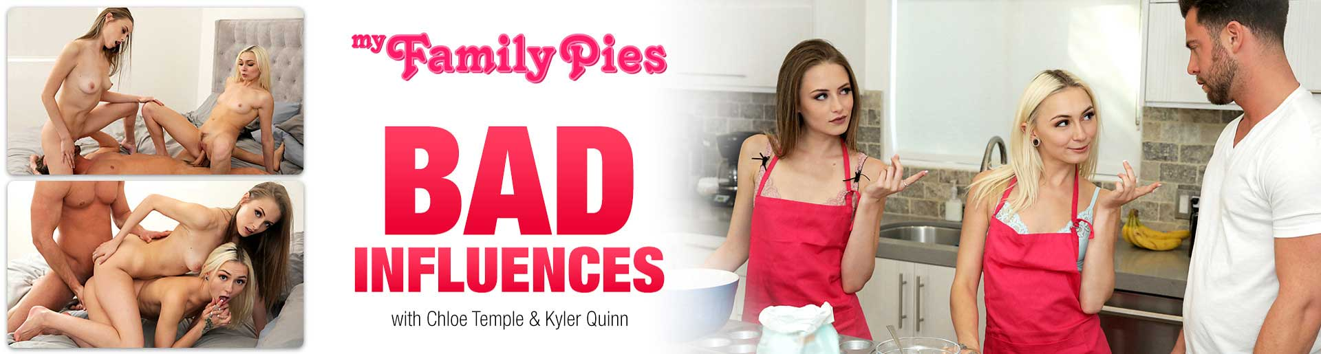 MyFamilyPies Bad-Influences with Chloe Temple and Kyler Quinn