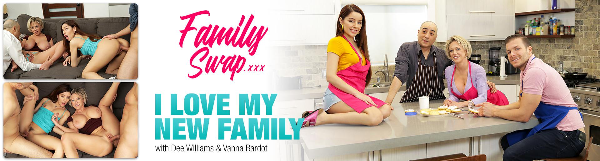 FamilySwapXXX I love My New Family - Dee Williams - Vanna Bardot