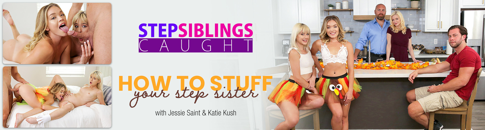 StepSiblingsCaught - How to Stuff Your Step Sister with Jessie Saint and Katie Kush